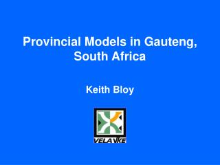 Provincial Models in Gauteng, South Africa