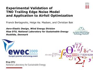 Experimental Validation of TNO Trailing Edge Noise Model and Application to Airfoil Optimization