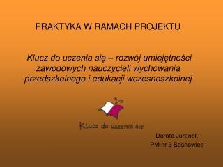 Dorota Juranek PM nr 3 Sosnowiec