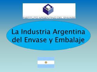 La Industria Argentina  del Envase y Embalaje