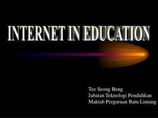 Tee Seong Beng Jabatan Teknologi Pendidikan Maktab Perguruan Batu Lintang