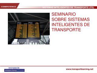 SEMINARIO SOBRE SISTEMAS INTELIGENTES DE TRANSPORTE