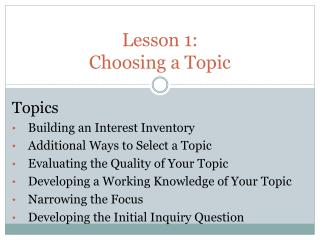 Lesson 1:  Choosing a Topic