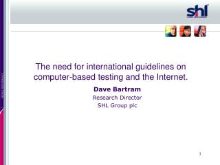 The need for international guidelines on computer-based testing and the Internet.
