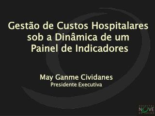 May Ganme Cividanes Presidente Executiva