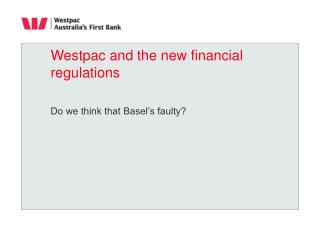 Westpac and the new financial regulations