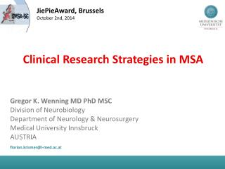 Clinical Research  Strategies  in MSA
