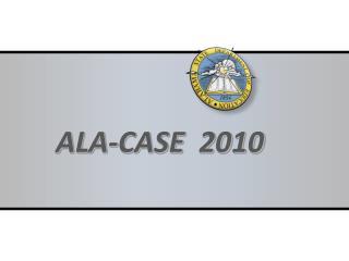 ALA-CASE  2010