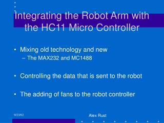 Integrating the Robot Arm with the HC11 Micro Controller