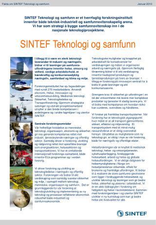Fakta om SINTEF Teknologi og samfunn               Januar 2010