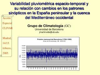 Acción Especial CLIVAR Madrid, 14/15 febrero, 2005