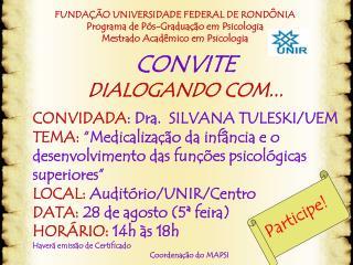 FUNDAÇÃO UNIVERSIDADE FEDERAL DE RONDÔNIA Programa de Pós-Graduação em Psicologia