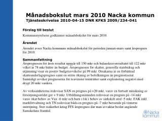M�nadsbokslut mars 2010 Nacka kommun Tj�nsteskrivelse 2010-04-15 DNR KFKS 2009/234-041