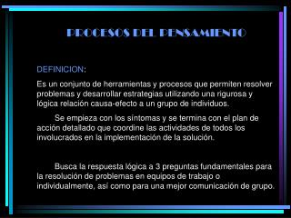 PROCESOS DEL PENSAMIENTO DEFINICION :