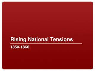 Rising National Tensions