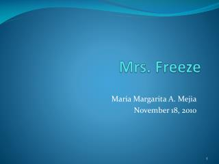 Mrs. Freeze