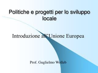 Politiche e progetti per lo sviluppo locale
