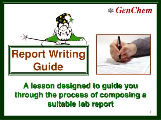 A lesson designed to guide you through the process of composing a suitable lab report