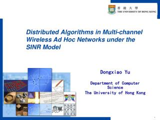 Distributed Algorithms in Multi-channel Wireless Ad Hoc Networks under the SINR Model