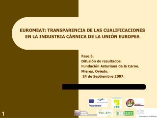 EUROMEAT: TRANSPARENCIA DE LAS CUALIFICACIONES EN LA INDUSTRIA CÁRNICA DE LA UNIÓN EUROPEA
