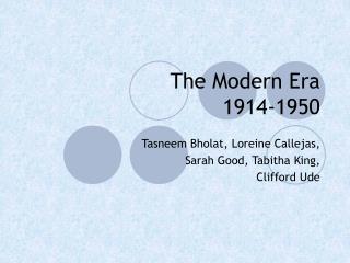 The Modern Era 1914-1950