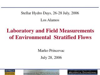 Laboratory and Field Measurements of Environmental  Stratified Flows