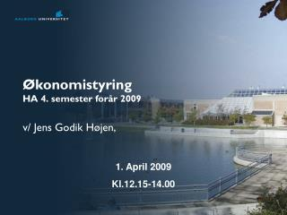 Økonomistyring HA 4. semester forår 2009