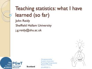 Teaching  statistics: what I have learned (so far )