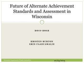 Future of Alternate Achievement Standards and Assessment in Wisconsin