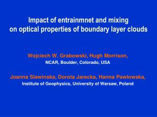 Impact of entrainmnet and mixing  on optical properties of boundary layer clouds