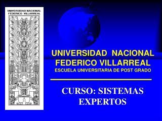 UNIVERSIDAD  NACIONAL FEDERICO VILLARREAL ESCUELA UNIVERSITARIA DE POST GRADO