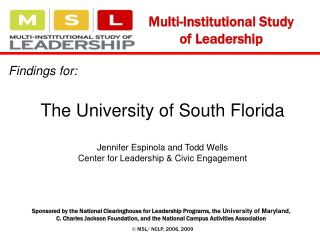 Findings for:  The University of South Florida   Jennifer Espinola and Todd Wells Center for Leadership  Civic Engagemen