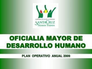 OFICIALIA MAYOR DE DESARROLLO HUMANO
