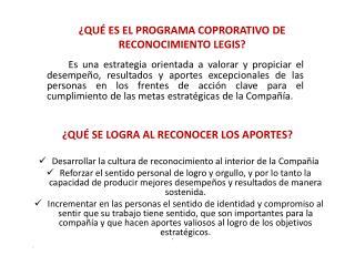 ¿QUÉ ES EL PROGRAMA COPRORATIVO DE RECONOCIMIENTO LEGIS?