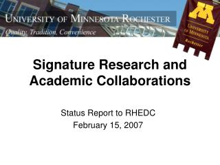 Signature Research and Academic Collaborations