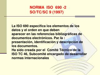 NORMA  ISO  690 -2 SO/TC/SC 9 (1997)
