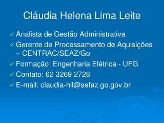 Cláudia Helena Lima Leite