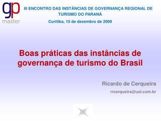 III  ENCONTRO DAS INSTÂNCIAS DE GOVERNANÇA REGIONAL DE TURISMO DO PARANÁ