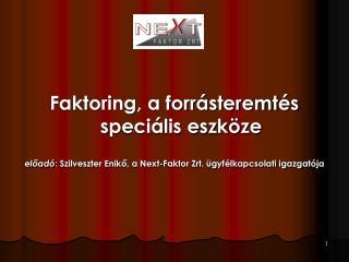 Faktoring, a forrásteremtés speciális eszköze