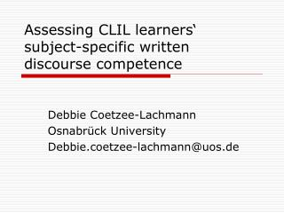 Assessing  CLIL learners' subject-specific written discourse competence