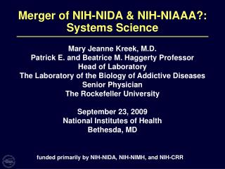 Merger of NIH-NIDA & NIH-NIAAA?: Systems Science