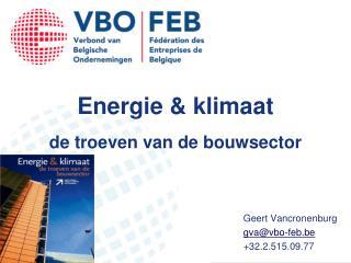 Energie & klimaat de troeven van de bouwsector