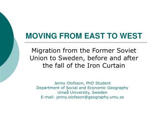MOVING FROM EAST TO WEST