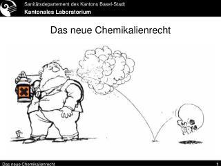 Das neue Chemikalienrecht