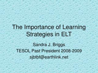 The Importance of Learning Strategies in ELT