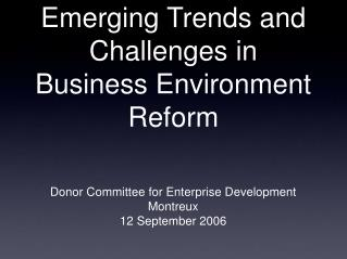 Emerging Trends and Challenges in Business Environment Reform
