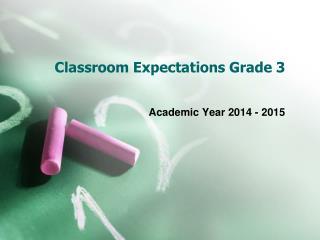 Classroom Expectations Grade 3