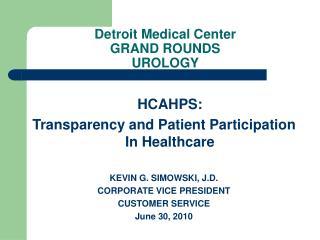 Detroit Medical Center GRAND ROUNDS  UROLOGY