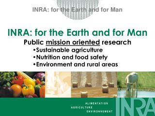 INRA: for the Earth and for Man