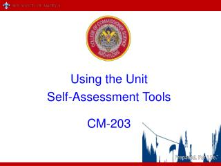 Using the Unit Self-Assessment Tools CM-203